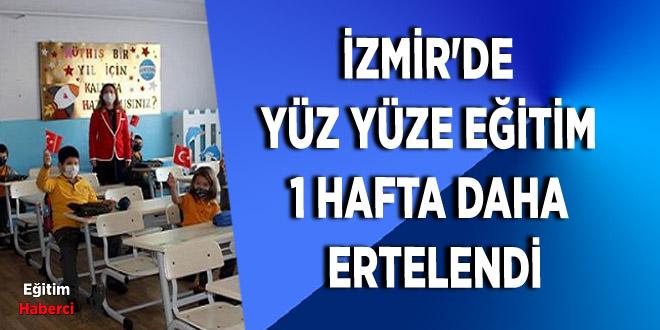İzmir'de Yüz Yüze Eğitim 1 Hafta Daha Ertelendi