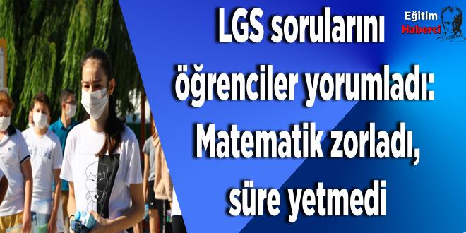LGS sorularını öğrenciler yorumladı