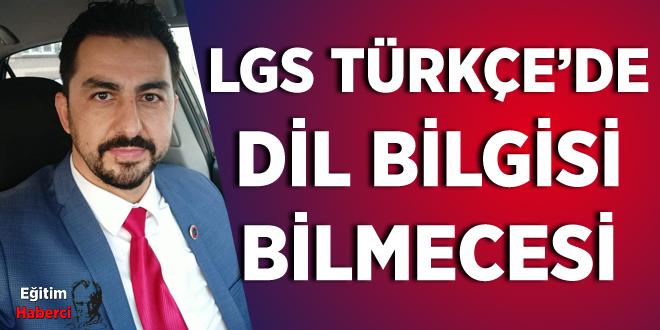LGS TÜRKÇE'DE DİL BİLGİSİ BİLMECESİ
