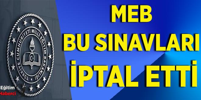 MEB BU SINAVLARI İPTAL ETTİ