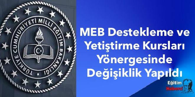 MEB Destekleme ve Yetiştirme Kursları Yönergesinde Değişiklik Yapıldı