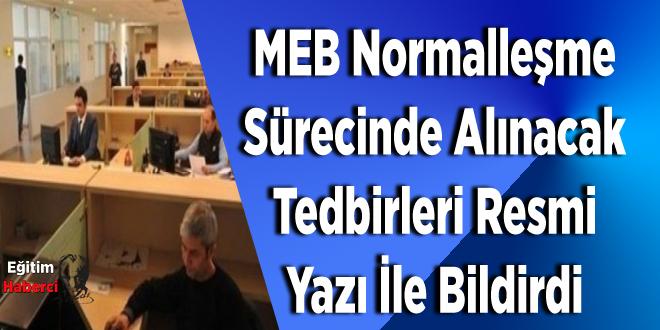 MEB Normalleşme Sürecinde Alınacak Tedbirleri Resmi Yazı İle Bildirdi