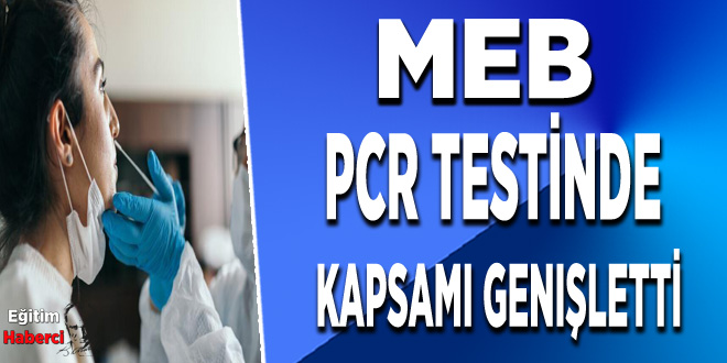 MEB PCR testinde kapsamı genişletti