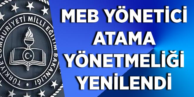 MEB Yönetici Atama Yönetmeliği Yenilendi