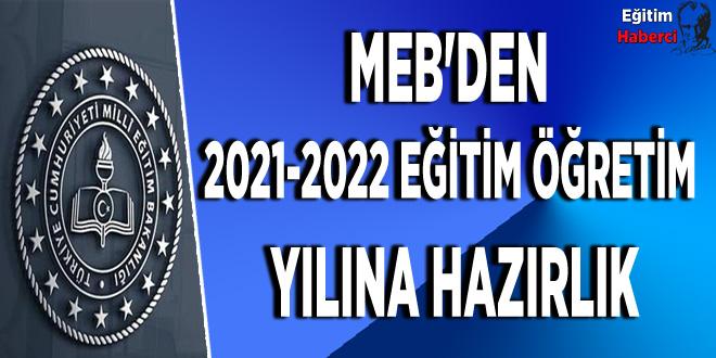 MEB'DEN  2021-2022 EĞİTİM ÖĞRETİM YILI HAZIRLIK YAZISI