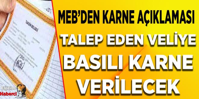 MEB'den Karne Açıklaması: ''Talep Eden Velilere Basılı Karne Verilecek''