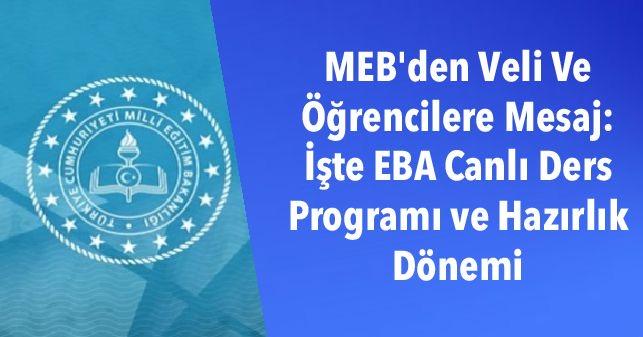 MEB'den Veli Ve Öğrencilere Mesaj: İşte EBA Canlı Ders Programı ve Hazırlık Dönemi