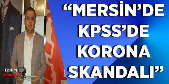 Mersin'de KPSS'de korona skandalı
