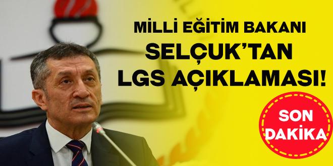 Milli Eğitim Bakanı Selçuk'tan LGS açıklaması!