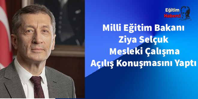 Milli Eğitim Bakanı Ziya Selçuk  Mesleki Çalışma Açılış Konuşmasını Yaptı