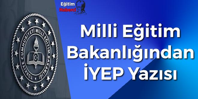 Milli Eğitim Bakanlığından İYEP Yazısı
