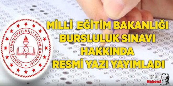 Milli Eğitim Bakanlığı bursluluk sınavı hakkında resmi yazı yayımladı