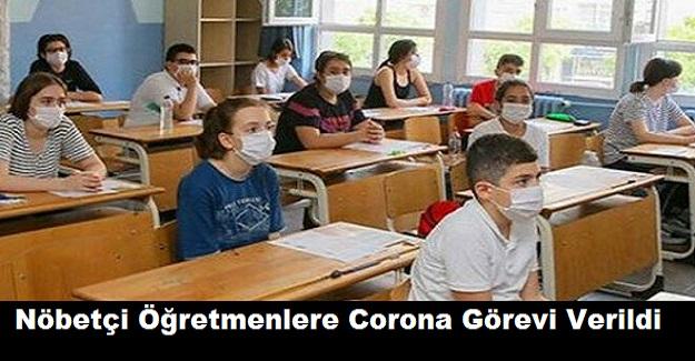 Nöbetçi Öğretmenlere Corona Görevleri