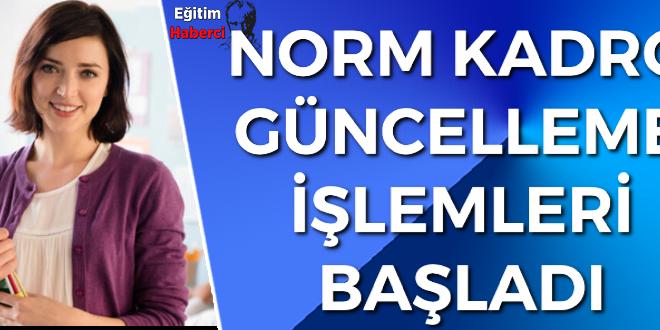 NORM KADRO GÜNCELLEME İŞLEMLERİ BAŞLADI