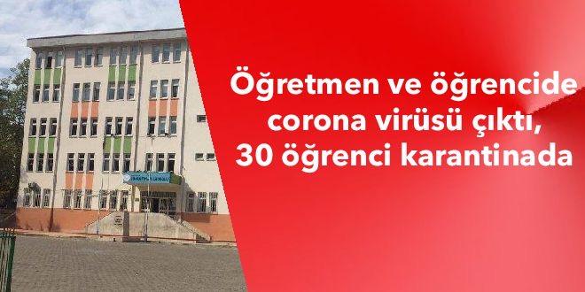 Öğretmen ve öğrencide corona virüsü çıktı, 30 öğrenci karantinada