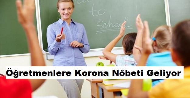Öğretmenlere Yeni Eğitim Öğretim Yılında, Korona Nöbeti Geliyor