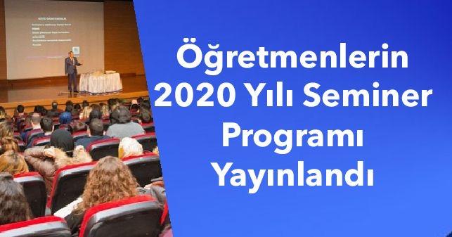 Öğretmenlerin 2020 Yılı Seminer Programı  Yayınlandı