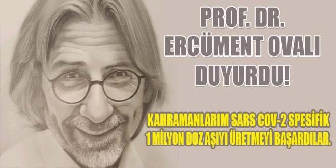 OVALI, SARS COV-2 SPESİFİK 1 MİLYON DOZ AŞIYI ÜRETTİK