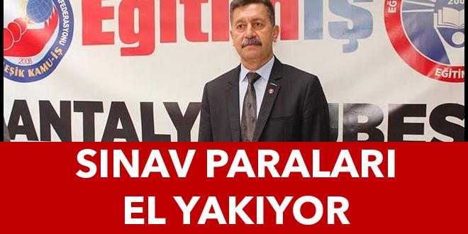 SINAV PARALARI EL YAKIYOR