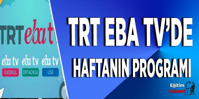 TRT EBA TV Yeni Hafta Programı