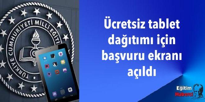 Ücretsiz tablet dağıtımı için başvuru ekranı açıldı