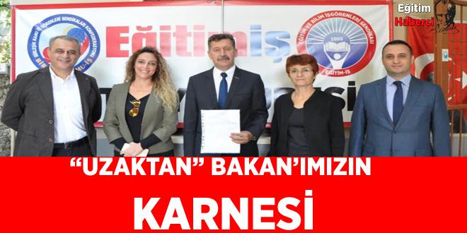 """""""UZAKTAN"""" BAKAN'IMIZIN KARNESİ"""