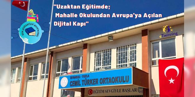 Uzaktan Eğitimde; Mahalle Okulundan Avrupa'ya Açılan Dijital Kapı: