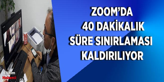 ZOOM'DA  40 DAKİKALIK SÜRE SINIRLAMASI  KALDIRILIYOR