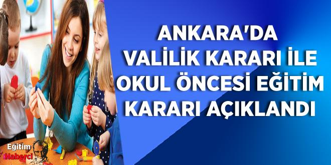 Ankara'da  Valilik Kararı İle  Okul Öncesİ Eğitim Kararı Açıklandı