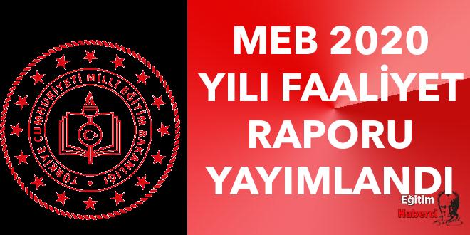 MEB 2020 YILI FAALİYET RAPORU YAYIMLANDI