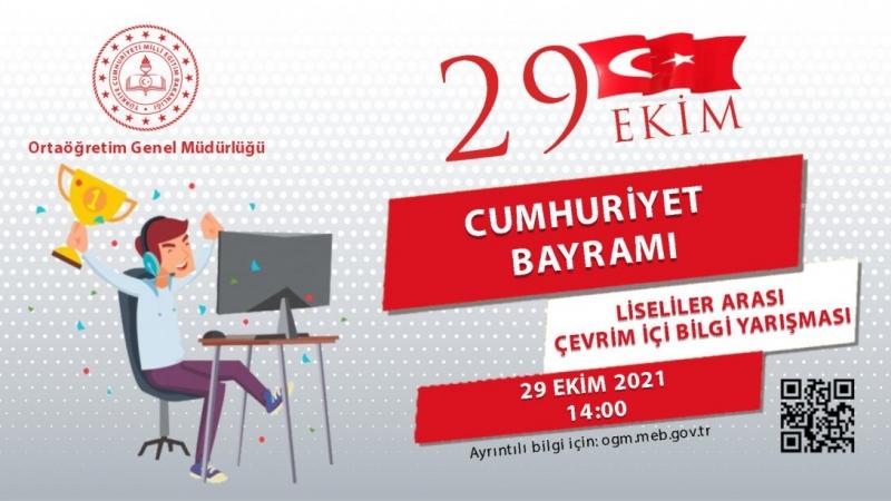 MEB 29 Ekim Cumhuriyet Bayramı Liseliler Arası Çevrim İçi Bilgi Yarışması Yapıyor