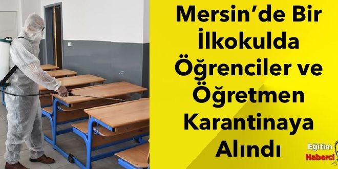 Mersin'de Bir İlkokulda Öğrenciler ve Öğretmen Karantinaya Alındı