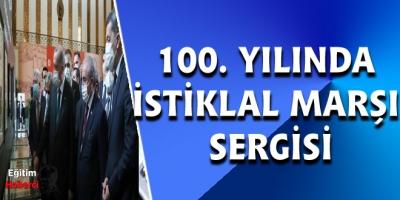 100. YILINDA İSTİKLAL MARŞI SERGİSİ