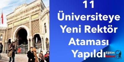 11 Üniversiteye Yeni Rektör Ataması Yapıldı