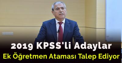 2019 KPSS'li Adaylar Ek Öğretmen Ataması Talep Ediyor