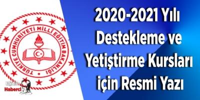 2020-2021 Yılı Destekleme ve Yetiştirme Kursları (DYK) için Resmi Yazı
