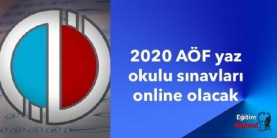 2020 AÖF yaz okulu sınavları online olacak