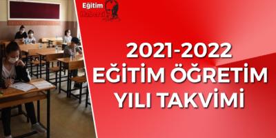 2021-2022 eğitim öğretim yılı takvimi: Okullar 6 Eylül'de açılacak