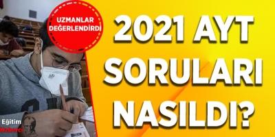 2021 AYT SORULARI NASILDI?