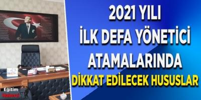 2021 İlk Defa Yönetici Görevlendirme Sözlü Sınav Duyurusu ve Dikkat Edilecek Hususlar
