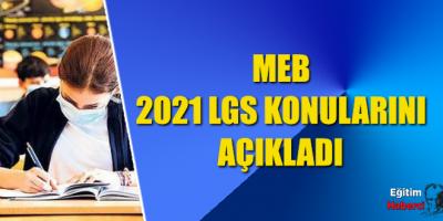 2021 LGS KONULARI AÇIKLANDI