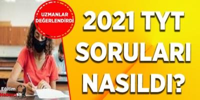2021 TYT SORULARI NASILDI?