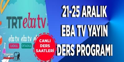 21-25 Aralık EBA TV Yayın Ders Programı