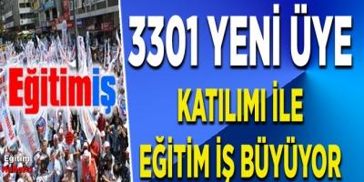 3301 YENİ ÜYE KATILIMI İLE EĞİTİM İŞ BÜYÜYOR
