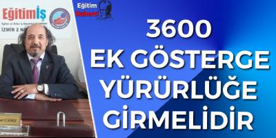 3600 EK GÖSTERGE YÜRÜRLÜĞE GİRMELİDİR