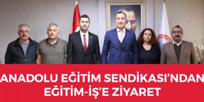 ANADOLU EĞİTİM SENDİKASI'NDAN EĞİTİM-İŞ'E ZİYARET