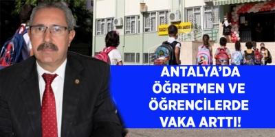 Antalya eğitimi için korkutan iddia. Öğretmen ve öğrencilerden vaka arttı!