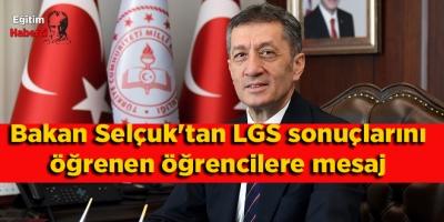Bakan Selçuk'tan LGS sonuçlarını öğrenen öğrencilere mesaj