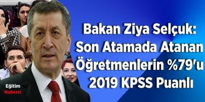 Bakan Ziya Selçuk: Son Atamada Atanan Öğretmenlerin Yüzde 79'u 2019 KPSS Puanlı