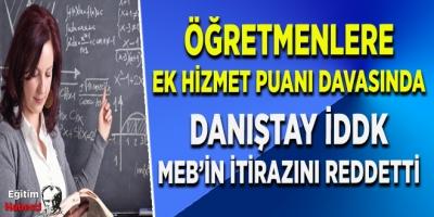 Danıştay İDDK, öğretmene ek hizmet puanı davasında itirazı karara bağladı
